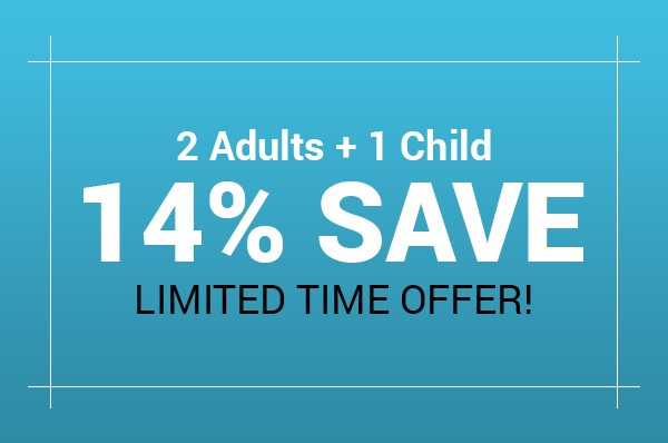 Adults Save 14% & 2nd Child Free
