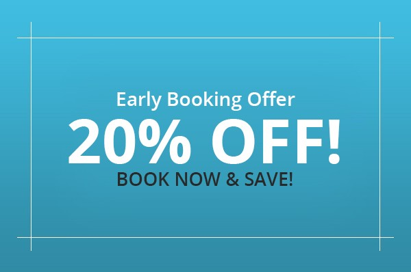 Early Booking Offer - 20% OFF!